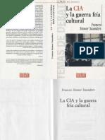 129367692 Frances Stonor Saunders La CIA y La Guerra Fria Cultural