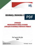 1.Prevencionismo No Brasil e No Mundo.legislaçãosegurançamedicina-rev.08.14