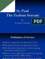 Zealous Servant