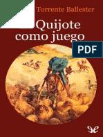 Torrente Ballester, G. - El Quijote Como Juego