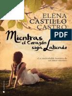Mientras El Corazon Siga Latiendo (E-Original) - Elena Castillo Castro