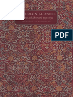 The Colonial Andes Tapestries and Silverwork 1530 1830