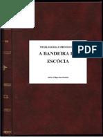 VEXILOLOGIA E PROTOCOLO -  a bandeira da Escócia- Artur Filipe dos Santos.pdf