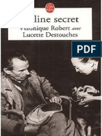 Robert Véronique - Destouches Lucette - Céline Secret