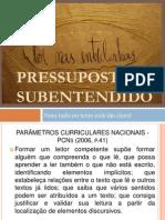 Apresentação - Pressupostos & Subentendidos