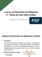 Cadeira de Elementos de Máquinas II - Notas de aula de soldagem.pdf