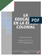 La Educación en La Época Colonial.