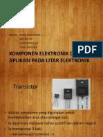 Komponen Elektronik Dan Aplikasi Pada Litar Elektronik