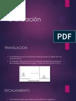 Translacion, Escalamiento y Rotacion