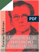 Goldman, Emma - La Hipocresía Del Puritanismo y Otros Ensayos