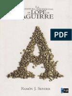 La aventura equinoccial de Lope de Aguir - Ramon J. Sender.pdf