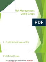 Credit Risk Management Using Swaps