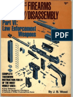 The Gun Digest Book of Firearms Assembly, Disassembly [Pt. VI - Law Enforcement Weapons] - J. Wood (DBI, 1981) WW