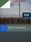 'Make Their Lives Miserable'
