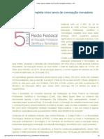 Rede Federal Completa Cinco Anos de Concepção Inovadora - IfPI