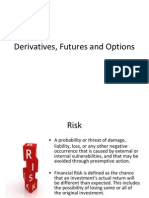 Derivatives, Futures and Options (4)