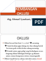 Kuliah Perkembangan Oklusi Blok 8 Tumbuh Kembang 2014