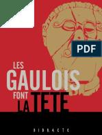 Gaulois Font La Tête Exposition