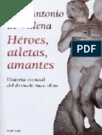 Villena, Luis Antonio de Heroes Atletas Amantes Historia Esencial Del Desnudo Masculino
