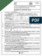 Prova 33 - Profissional de Atendimento Integrado - Medico Dermatologista.indd