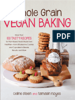 More Than 100 Tasty Recipes for Plant-based Treats Made Even Healthier-from Wholesome Cookies and Cupcakes to Breads, Biscui