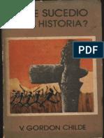 Childe. Qué Sucedió en La Historia