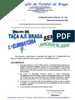 CO N.º 66 FUTEBOL 11_TAÇA AF BRAGA SENIORES_1.ª ELIMINATÓRIA_MARCAÇÃO DE JOGOS PARA 20 e 21 SETEMBRO 2014.pdf