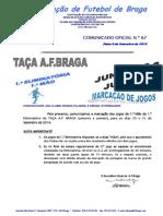 CO N.º 67 FUTEBOL 11_TAÇA AF BRAGA JUNIORES e JUVENIS_1.ª ELIMINATÓRIA_MARCAÇÃO DE JOGOS PARA 20 e 21 SETEMBRO 2014.pdf