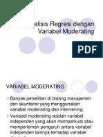 Analisis Regresi Dengan Variabel Moderating & Intervening