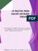 10 PAUTAS PARA HACER UN BUEN ENSAYO.pptx