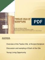 Twelve Oils of Ancient Scripture Presentation