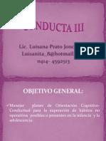 Conducta III. Luisana Prato