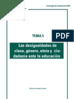 Las desigualdades de clase, género, etnia y ciudadanía ante la educación