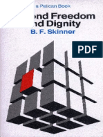 Skinner, B. F. (1971). Beyond Freedom and Dignity