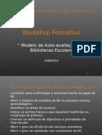 Workshop sobre o Modelo de Auto-Avaliação