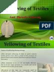 Yellowing of Textiles---Anti Phenolic Yellowing