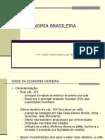 1 - Economia Brasileira Primeiro Bimestre 2008