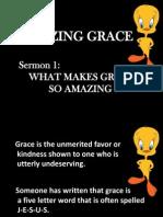 Amazing Grace Sermon 1
