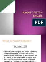 Magnet Piston Engin