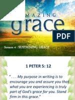 AMAZING GRACE - Sermon 4 Sustaining Grace