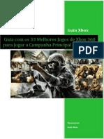 Guia Com Os 33 Melhores Jogos de Xbox 360 Para Jogar a Campanha Principal de 2