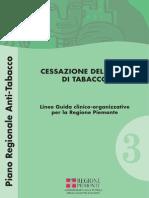 Piemonte 2007, Cessazione Fumo,
