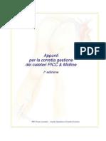 Cateteri PICC & Midline, Forse 2011