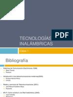 Clase 1 - Tecnologías Inalámbricas