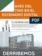 Lasclavesdelmarketingenelescenariodigital Juanmanuellucero 140905085138 Phpapp02