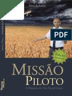 Missão Piloto - A história do Tio David Gates