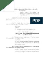 Projeto de Lei Complementar Nº Altera e Acrescenta Alguns Dispositivos Da Lei Complementar Nº 37-2012