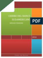 Cierre Banco Sudamericano