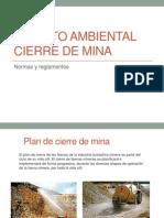 Manejo - Normas y Reglamentos y Cierre de Minera