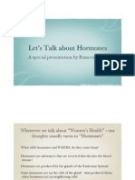 Let's Talk About Hormones